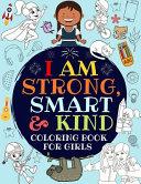I Am Strong  Smart   Kind