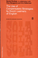 The Use of Compensatory Strategies by Dutch Learners of English