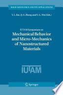 Iutam Symposium On Mechanical Behavior And Micro Mechanics Of Nanostructured Materials Book PDF