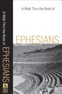 Walk Thru the Book of Ephesians  A Book PDF