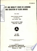 Safety And Mobility Issues In Licensing And Education Of Older Drivers Book PDF