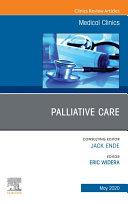 Palliative Care  An Issue of Medical Clinics of North America  E Book