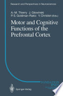 Motor and Cognitive Functions of the Prefrontal Cortex