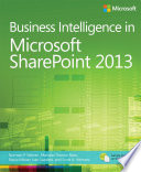 Business Intelligence in Microsoft SharePoint 2013 Book