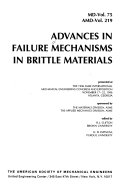 Advances in Failure Mechanisms in Brittle Materials