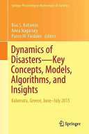 Cover image of Dynamics of Disasters—Key Concepts, Models, Algorithms, and Insights : Kalamata, Greece, June–July 2015