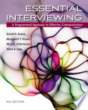 Essential Interviewing  A Programmed Approach to Effective Communication Book