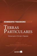 Terras Particulares Demarcação, Divisão e Tapumes.
