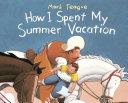 How I Spent My Summer Vacation [Pdf/ePub] eBook