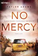 No Mercy - Diese Fahrt überlebst du nicht Pdf/ePub eBook