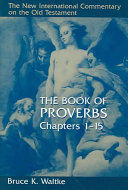 The Book of Proverbs, Chapters 1-15