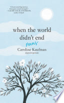 When The World Didn T End Poems Book PDF