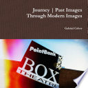 Journey   Past Images through modern Images Book