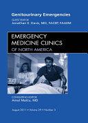 Genitourinary Emergencies  An Issue of Emergency Medicine Clinics   E Book