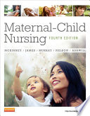"""Maternal-Child Nursing E-Book"" by Emily Slone McKinney, Susan R. James, Sharon Smith Murray, Kristine Nelson, Jean Ashwill"
