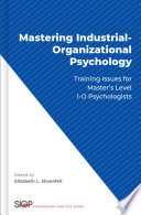 Mastering Industrial-Organizational Psychology