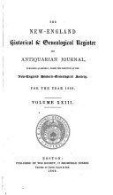 The New England Historical & Genealogical Register and Antiquarian Journal