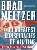 The 10 Greatest Conspiracies of All Time Book PDF