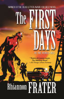The First Days  As the World Dies  Book One