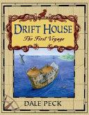 The Drift House