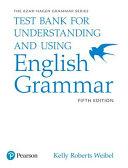 Understanding and Using English Grammar  Test Bank