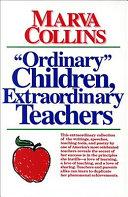 Ordinary Children  Extraordinary Teachers