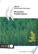 Oecd Economic Surveys Russian Federation 2006