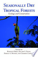 Seasonally Dry Tropical Forests Book