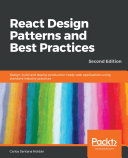 React Design Patterns and Best Practices