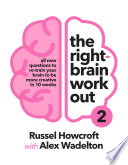 Right-brain Workout 2, The