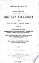 Expository Notes  with Practical Observations  on the New Testament of Our Lord and Saviour Jesus Christ