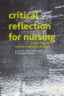 Critical Reflection for Nursing and the Helping Professions