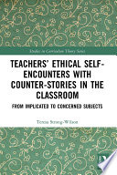 Teachers    Ethical Self Encounters with Counter Stories in the Classroom Book