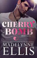 Cherry Bomb  FREE Forbidden British Bad Boy Romance