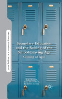 Secondary Education and the Raising of the School-Leaving Age Pdf/ePub eBook
