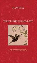That Elixir Called Love