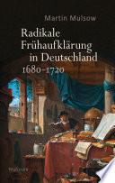 Radikale Frühaufklärung in Deutschland 1680–1720