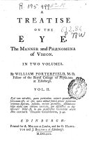 A treatise on the eye, the manner and phaenomena of vision. In two volumes
