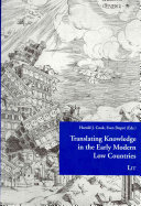 Translating Knowledge in the Early Modern Low Countries