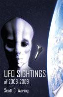 UFO Sightings of 2006-2009