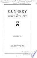 Gunnery for heavy artillery Confidential