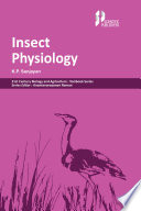 Insect Physiology  21st Century Biology and Agriculture  Textbook Series