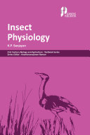 Insect Physiology (21st Century Biology and Agriculture: Textbook Series)
