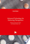 Advanced Technology for Delivering Therapeutics
