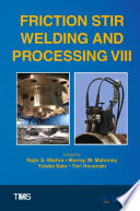 Friction Stir Welding and Processing VIII