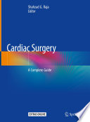 """Cardiac Surgery: A Complete Guide"" by Shahzad G. Raja"