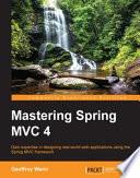 Mastering Spring MVC 4