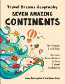 Seven Amazing Continents   Travel Dreams Geography   the Thinking Tree