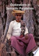 Explorations In Semantic Parallelism