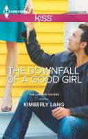 The Downfall of a Good Girl Pdf/ePub eBook